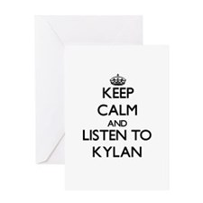 Keep Calm and Listen to Kylan Greeting Cards