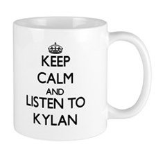 Keep Calm and Listen to Kylan Mugs