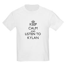 Keep Calm and Listen to Kylan T-Shirt