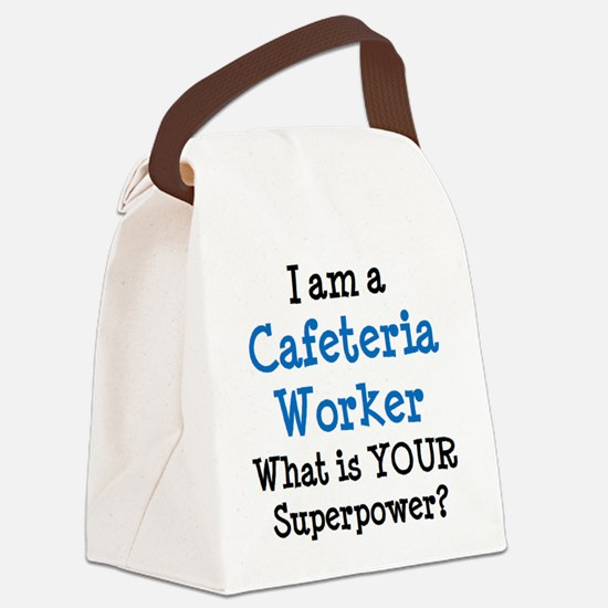 cafeteria worker Canvas Lunch Bag