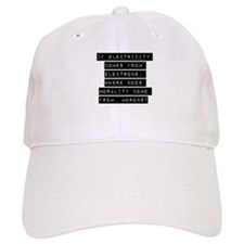 If Electricity Comes From Electrons Baseball Baseball Cap