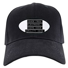 If Electricity Comes From Electrons Baseball Hat
