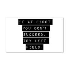 If At First You Dont Succeed 7 Car Magnet 20 x 12