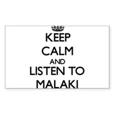 Keep Calm and Listen to Malaki Decal