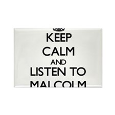 Keep Calm and Listen to Malcolm Magnets