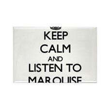 Keep Calm and Listen to Marquise Magnets
