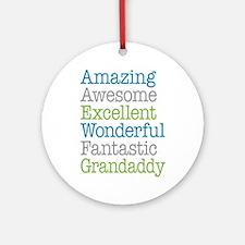 Grandaddy -Amazing Fantastic Ornament (Round)