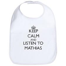 Keep Calm and Listen to Mathias Bib