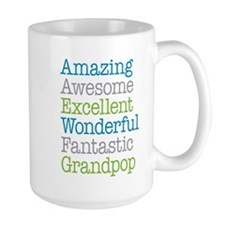 Grandpop - Amazing Fantastic Mug