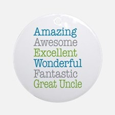 Great Uncle - Amazing Fantastic Ornament (Round)