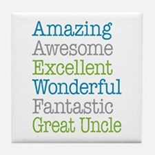 Great Uncle - Amazing Fantastic Tile Coaster