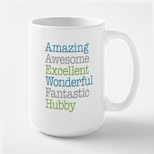 Hubby - Amazing Fantastic Ceramic Mugs