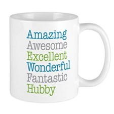 Hubby - Amazing Fantastic Small Mugs