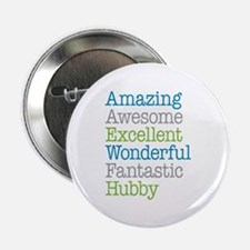 """Hubby - Amazing Fantastic 2.25"""" Button"""