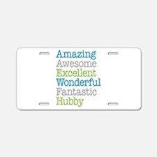Hubby - Amazing Fantastic Aluminum License Plate