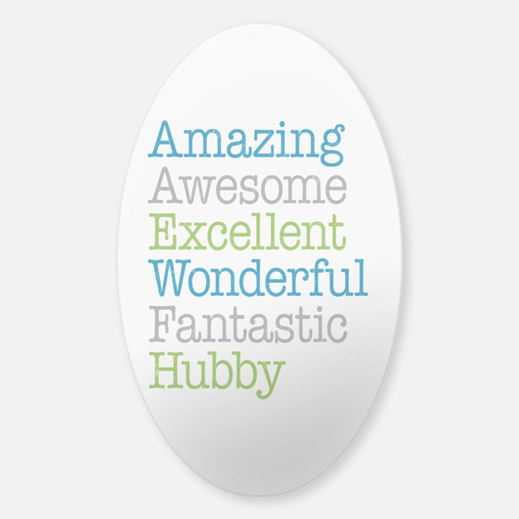 Hubby - Amazing Fantastic Decal
