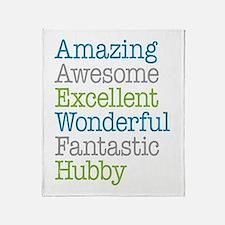 Hubby - Amazing Fantastic Throw Blanket