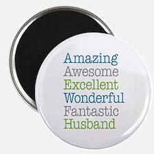 Husband - Amazing Fantastic Magnet