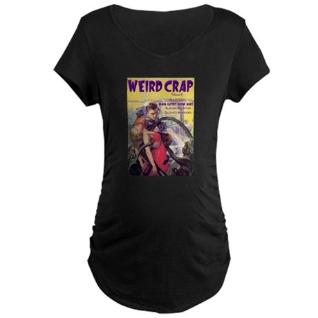 Weird Crap Maternity Black T-Shirt