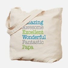Papa - Amazing Fantastic Tote Bag