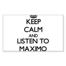 Keep Calm and Listen to Maximo Decal