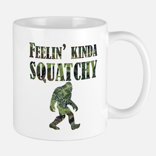 Camouflage Feelin Kinda Squatchy Mugs