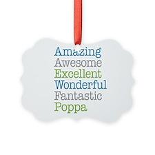 Poppa - Amazing Fantastic Ornament