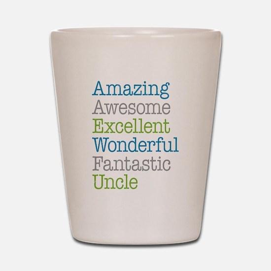 Uncle - Amazing Fantastic Shot Glass