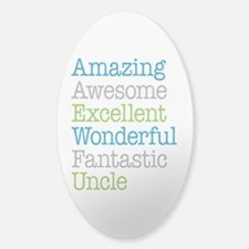 Uncle - Amazing Fantastic Sticker (Oval)