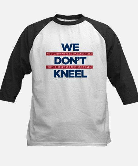 We Don't Kneel Baseball Jersey