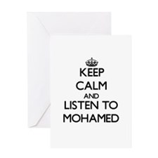 Keep Calm and Listen to Mohamed Greeting Cards