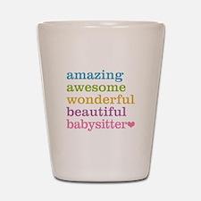 Babysitter - Amazing Awesome Shot Glass
