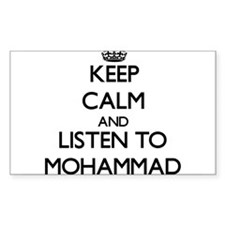 Keep Calm and Listen to Mohammad Decal