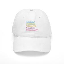 Bridesmaid - Amazing Awesome Cap
