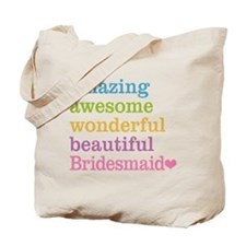 Bridesmaid - Amazing Awesome Tote Bag
