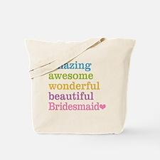 Bridesmaid - Amazing Awesome Tote Bag