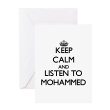 Keep Calm and Listen to Mohammed Greeting Cards