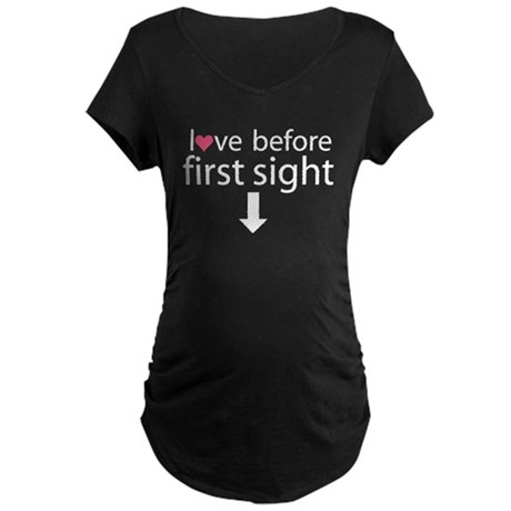 love before first sight Maternity Dark T-Shirt