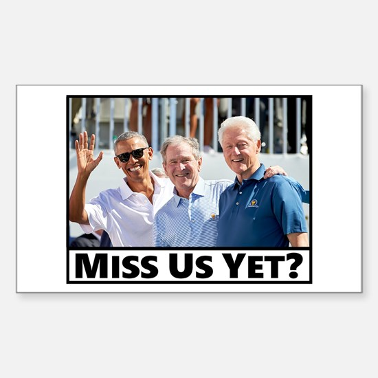 Miss Us Yet Decal