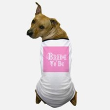 Bride To Be With Veil, Fancy White Type Pink Dog T