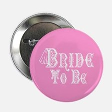 """Bride To Be With Veil, Fancy White Type Pink 2.25"""""""