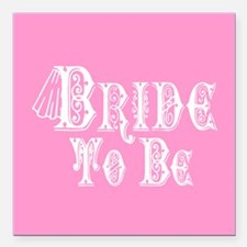 Bride To Be With Veil, Fancy White Type Pink Squar