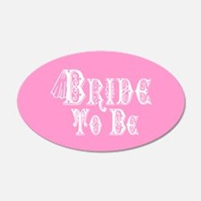 Bride To Be With Veil, Fancy White Type Pink Wall