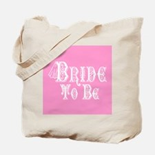 Bride To Be With Veil, Fancy White Type Pink Tote