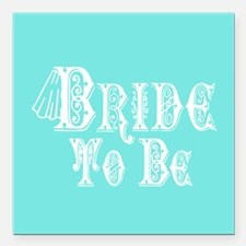 Bride To Be With Veil, Fancy White Type Teal Squar