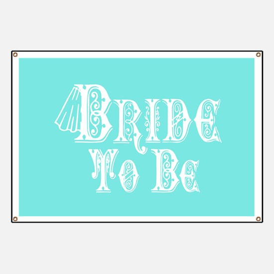 Bride To Be With Veil, Fancy White Type Teal Banne