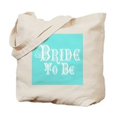 Bride To Be With Veil, Fancy White Type Teal Tote