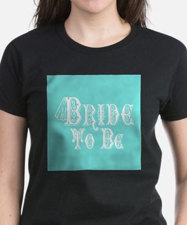 Bride To Be With Veil, Fancy White Type Teal T-Shi
