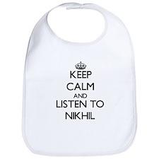 Keep Calm and Listen to Nikhil Bib