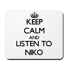 Keep Calm and Listen to Niko Mousepad